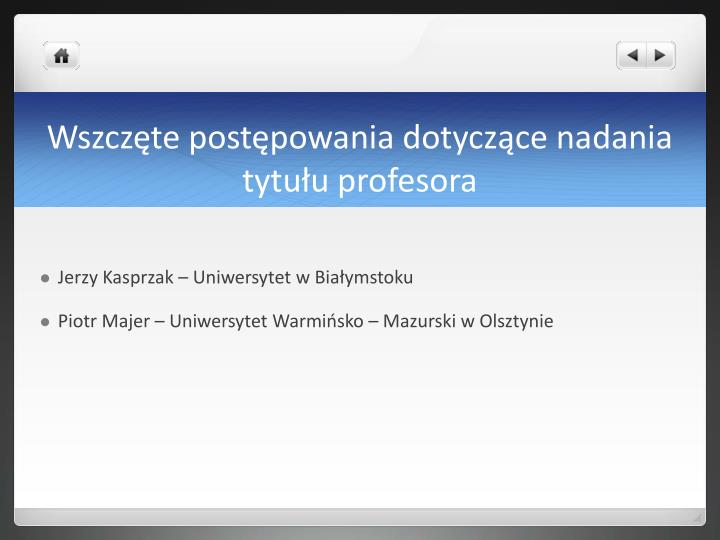 Wszczęte postępowania dotyczące nadania tytułu profesora