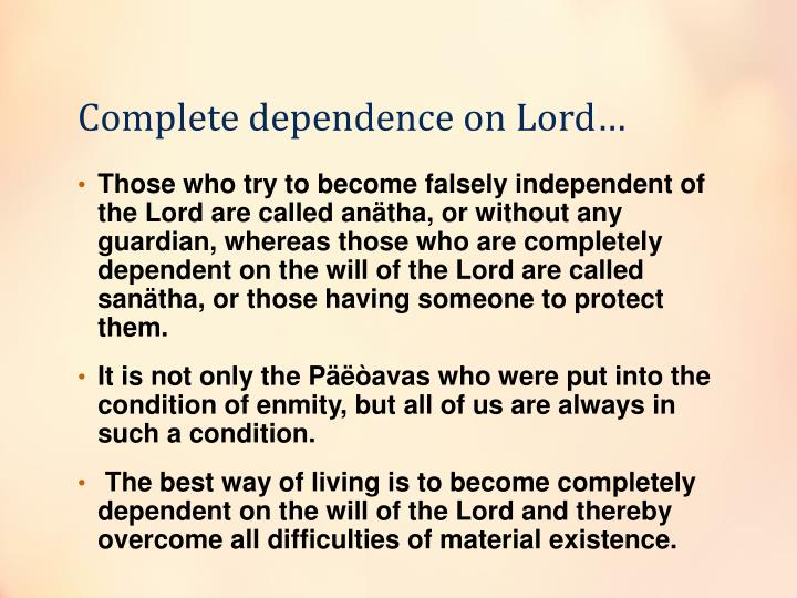Complete dependence on Lord…