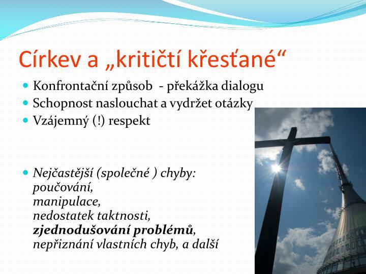 """Církev a """"kritičtí křesťané"""""""