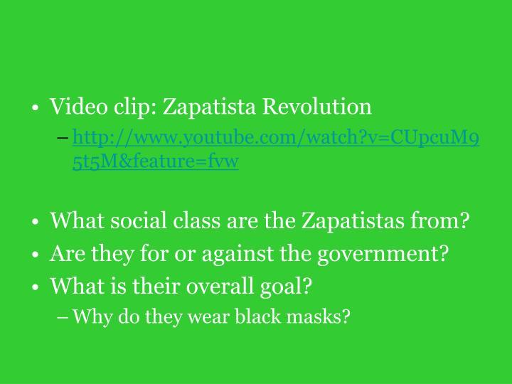Video clip: Zapatista Revolution