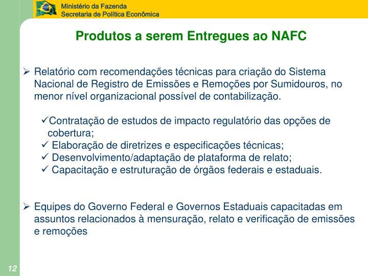 Produtos a serem Entregues ao NAFC