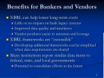 benefits for bankers and vendors