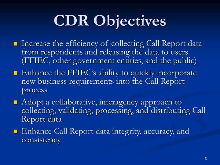 CDR Objectives