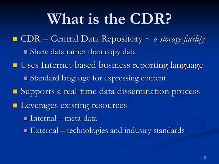 What is the CDR?