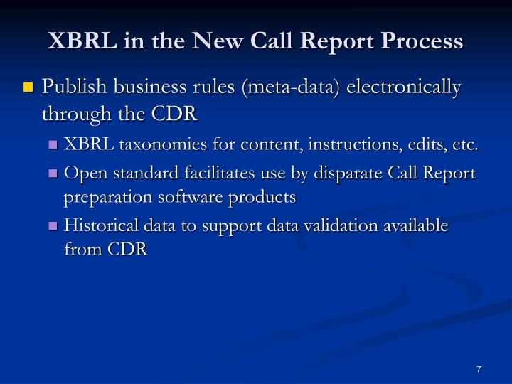 XBRL in the New Call Report Process
