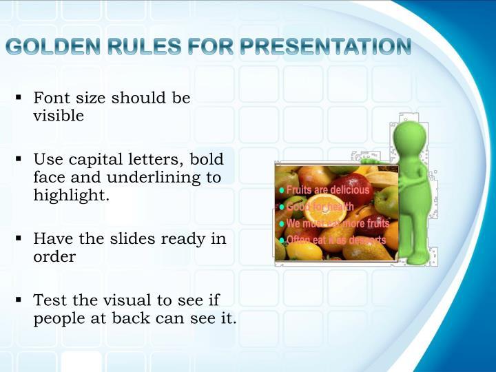 GOLDEN RULES FOR PRESENTATION