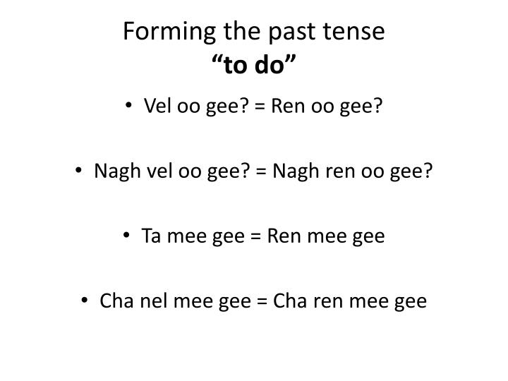 Forming the past tense to do
