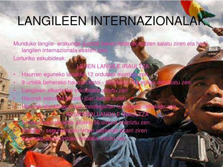 LANGILEEN INTERNAZIONALAK