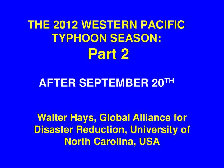 THE 2012 WESTERN PACIFIC TYPHOON SEASON: