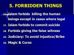 5 forbidden things6