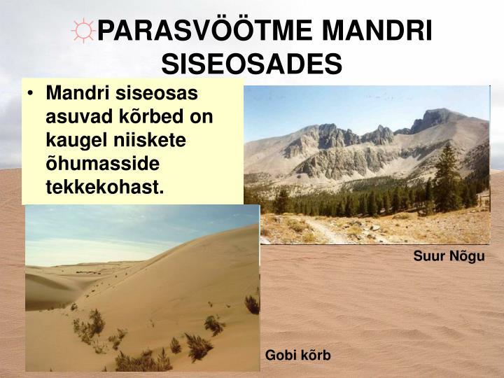 PARASVÖÖTME MANDRI SISEOSADES