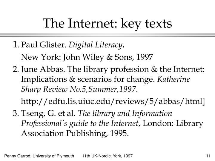 The Internet: key texts