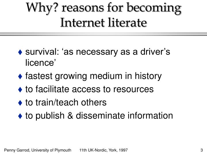 Why reasons for becoming internet literate