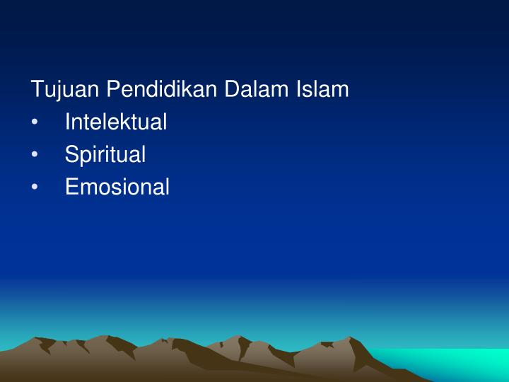 Tujuan Pendidikan Dalam Islam