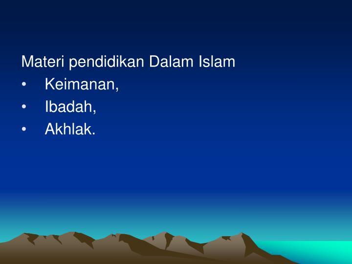 Materi pendidikan Dalam Islam