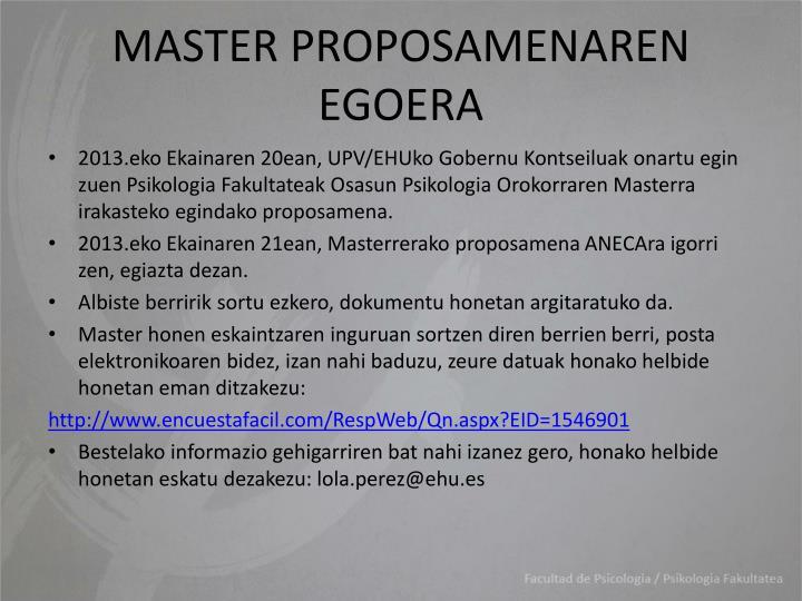 MASTER PROPOSAMENAREN EGOERA