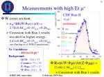 measurements with high et m1