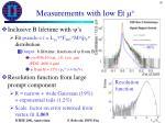 measurements with low et m1