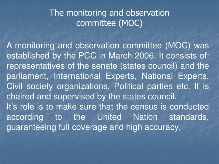 The monitoring and observation committee (MOC)