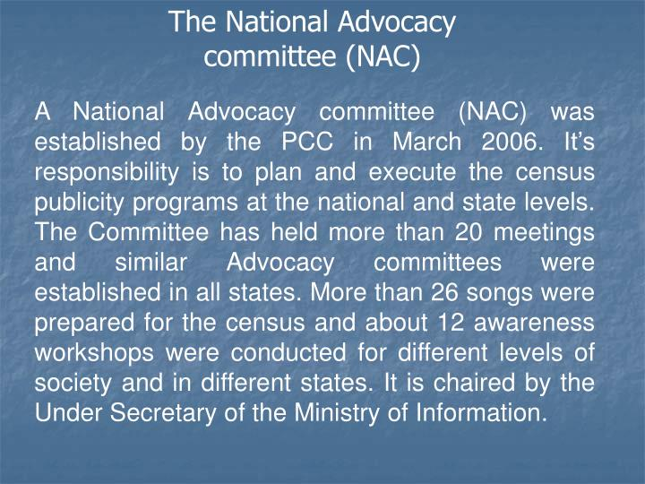 The National Advocacy committee (NAC)