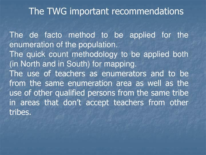 The TWG important recommendations