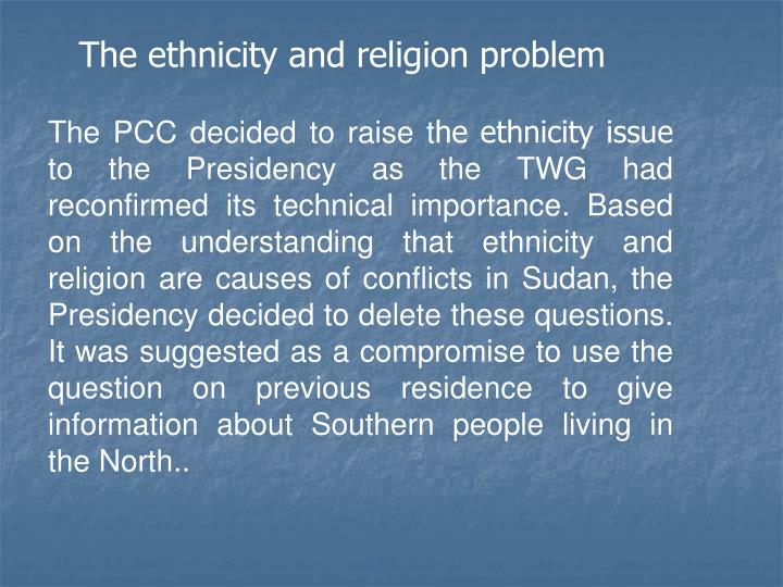 The ethnicity and religion problem