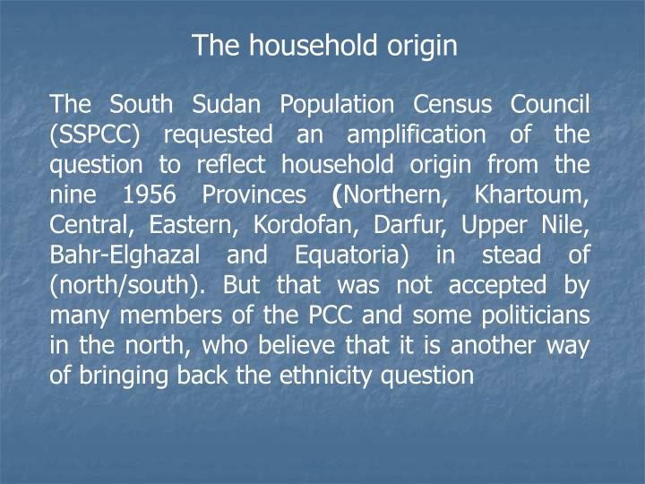 The household origin