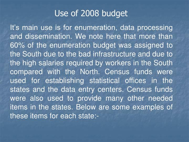 Use of 2008 budget