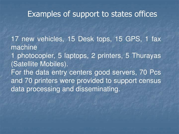 Examples of support to states offices
