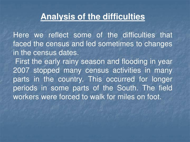 Analysis of the difficulties