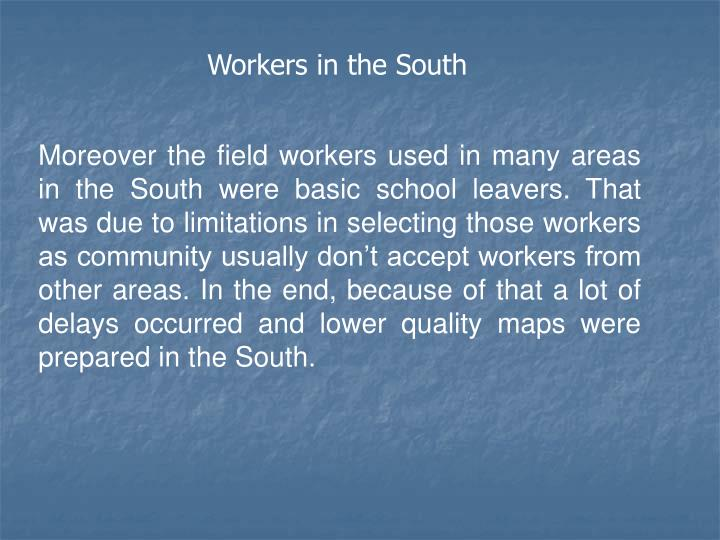 Workers in the South