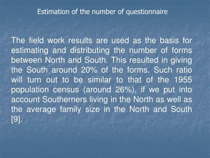 Estimation of the number of questionnaire