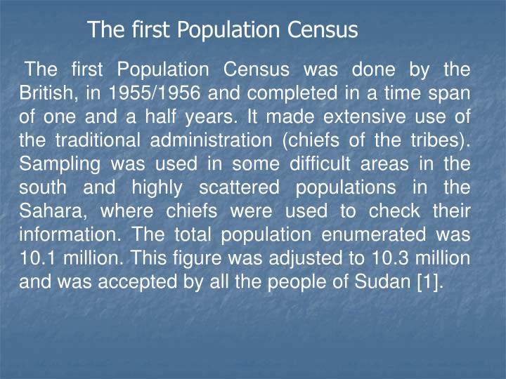 The first Population Census