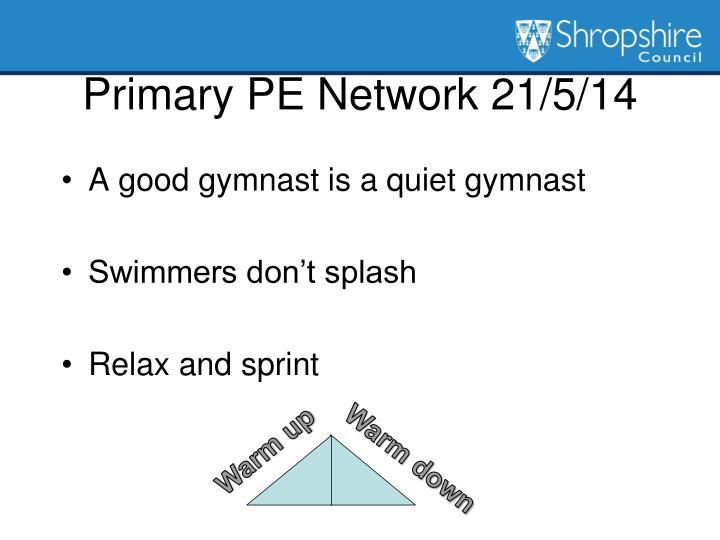 Primary PE Network 21/5/14