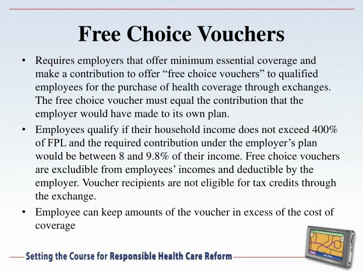 Free Choice Vouchers
