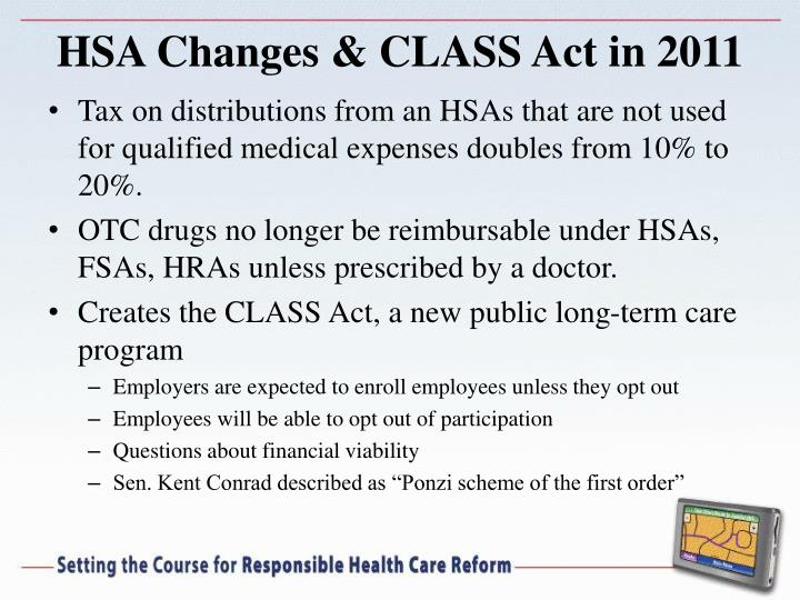HSA Changes & CLASS Act in 2011