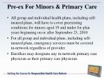 pre ex for minors primary care
