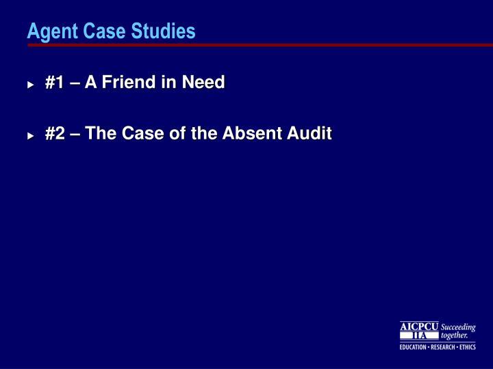 Agent Case Studies
