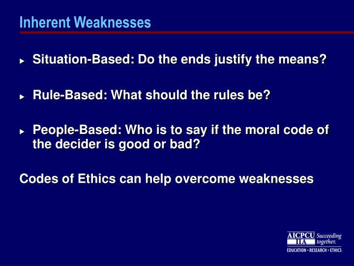 Inherent Weaknesses