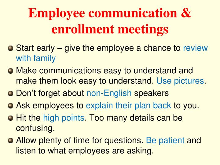 Employee communication & enrollment meetings