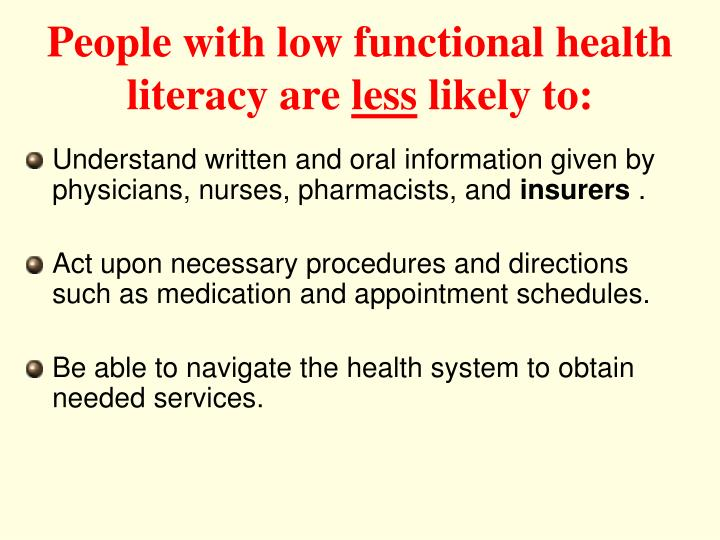 People with low functional health literacy are