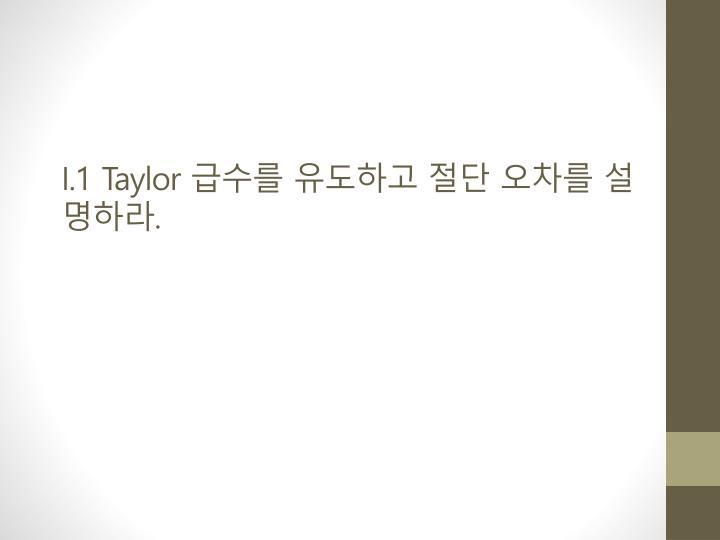 I.1 Taylor