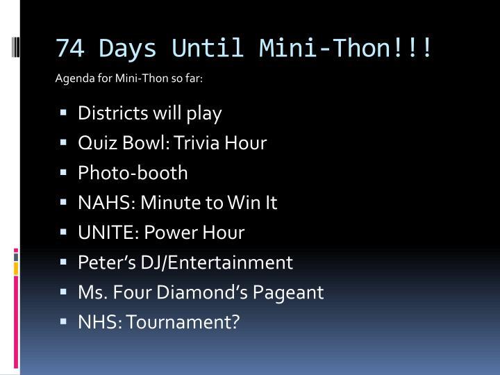 74 Days Until Mini-Thon!!!