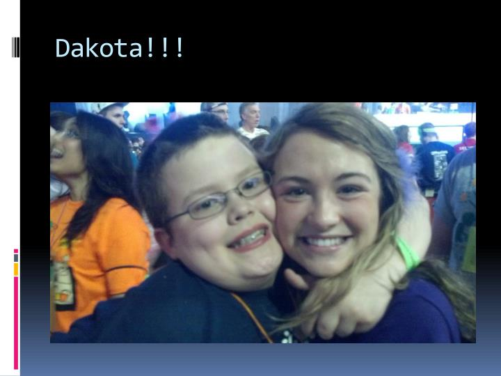 Dakota!!!