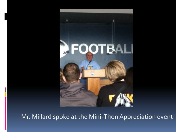Mr. Millard spoke at the Mini-Thon Appreciation event
