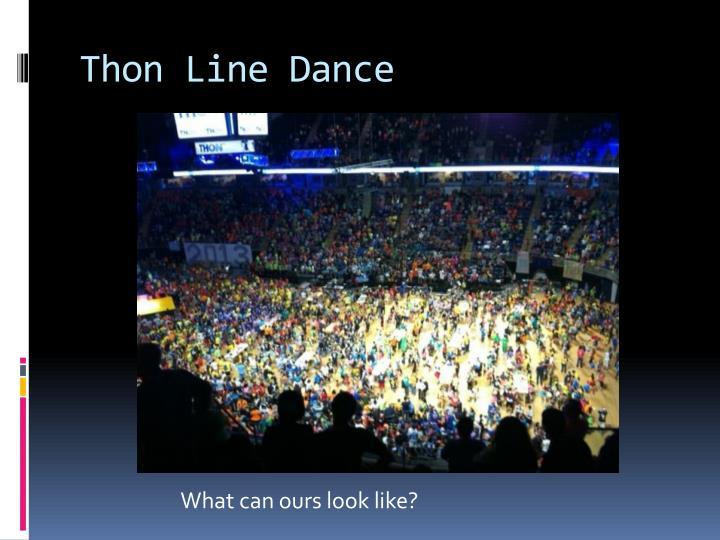Thon Line Dance