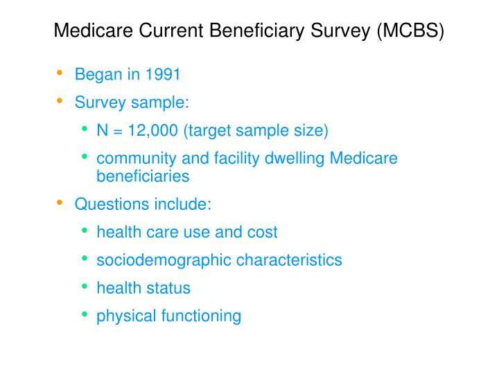 Medicare Current Beneficiary Survey (MCBS)