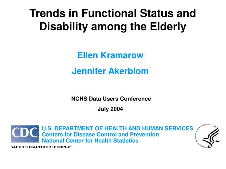 Trends in Functional Status and Disability among the Elderly