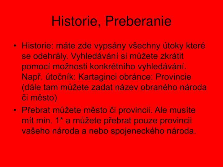Historie, Preberanie
