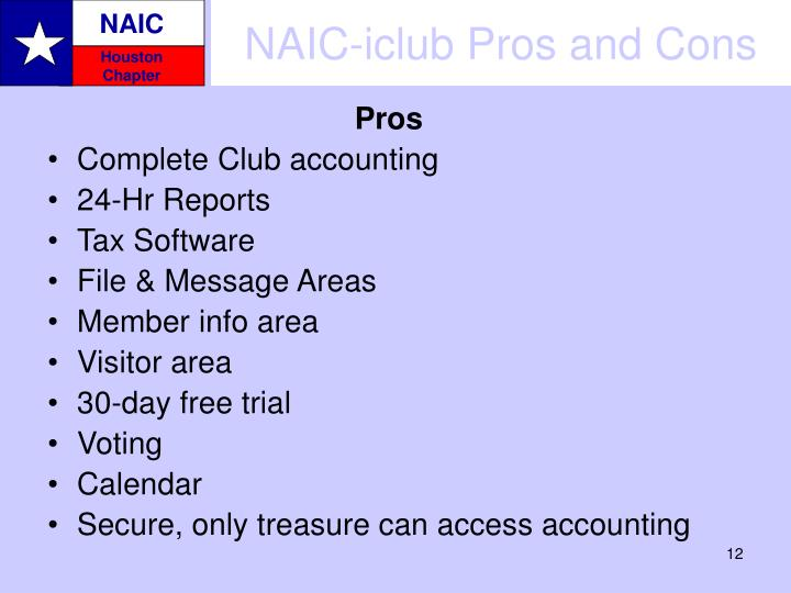 NAIC-iclub Pros and Cons